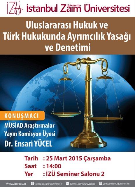 Uluslararası Hukuk ve Türk Hukukunda Ayrımcılık Yasağı ve Denetimi